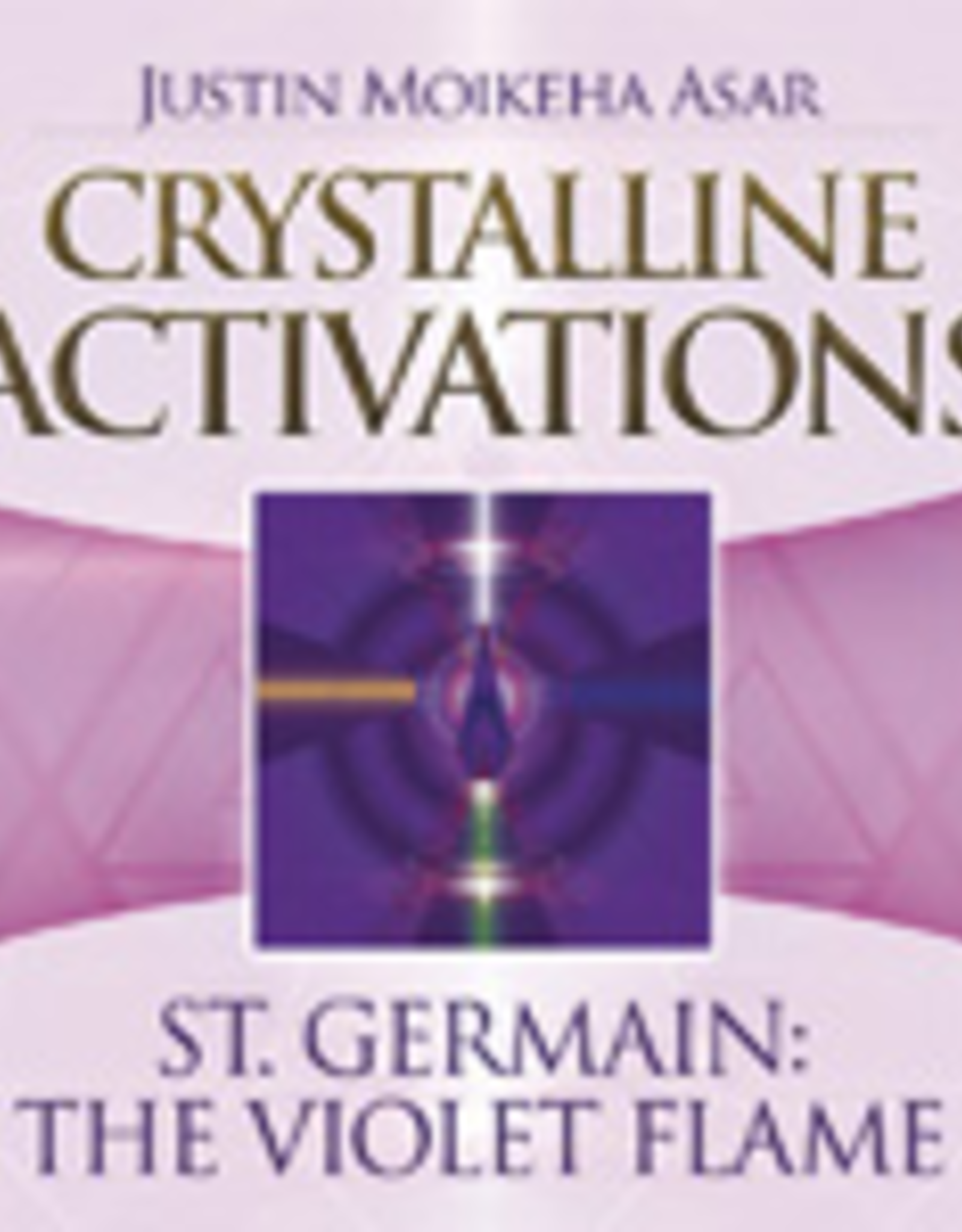 Crystalline Activations St Germain: The Violet Flame CD