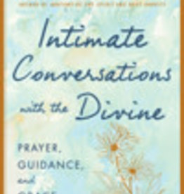 Intimate Conversations with the Divine