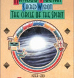 Navajo & Tibetan Sacred Wisdom: The Circle of the Spirit