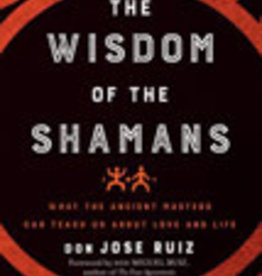 Wisdom of the Shamans