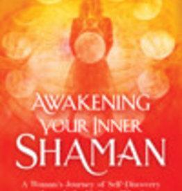 Awakening Your Inner Shaman