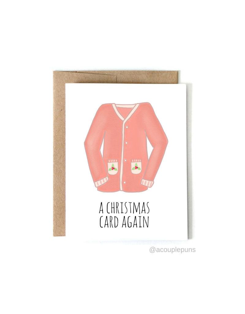 aCouple Puns A Christmas Card Again Card