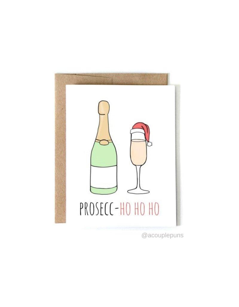 aCouple Puns Prosecc - Ho Ho Ho Card
