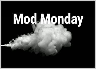 Mod Monday