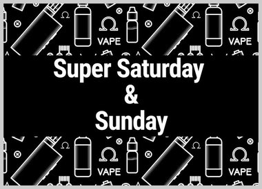 Super Saturday & Sunday