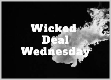 Wicked Deal Wednesday
