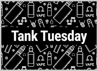 Tank Tuesday