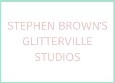 Stephen Brown's Glitterville Studios