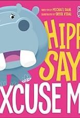 """Capstone Hippo Says """"Excuse Me"""""""