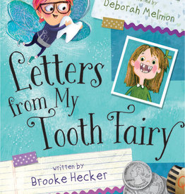 """""""Letters From My Tooth Fairy"""""""