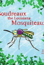 Boudreaux the Louisiana Mosquiteaux
