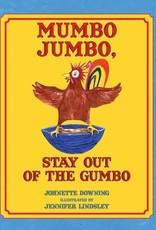 Mumbo Jumbo, Stay Out of the Gumbo