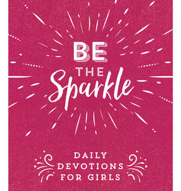 Be The Sparkle - Daily Devotional for Girls