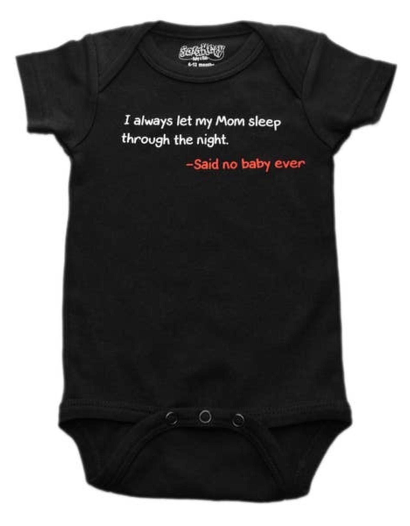 Sara Kety Onesie Said No Baby 6-12 Months Blk