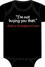 Sara Kety Onesie Said No Grandparent 6-12 Months Blk