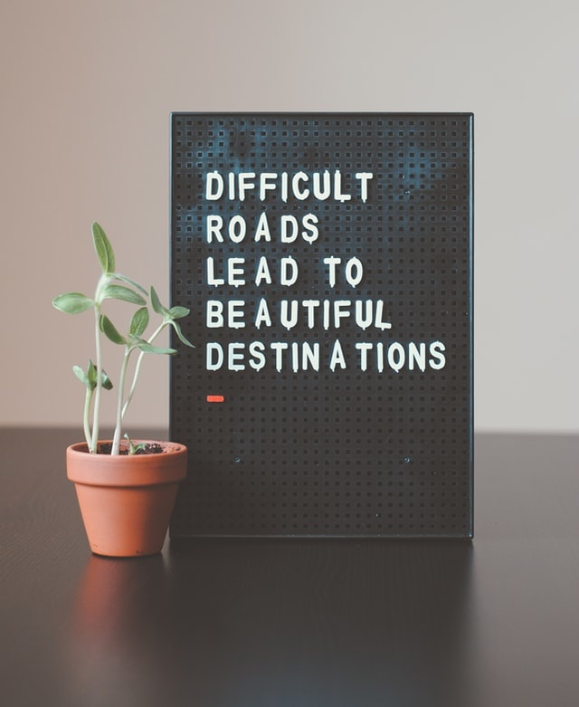 Difficult road = Destination