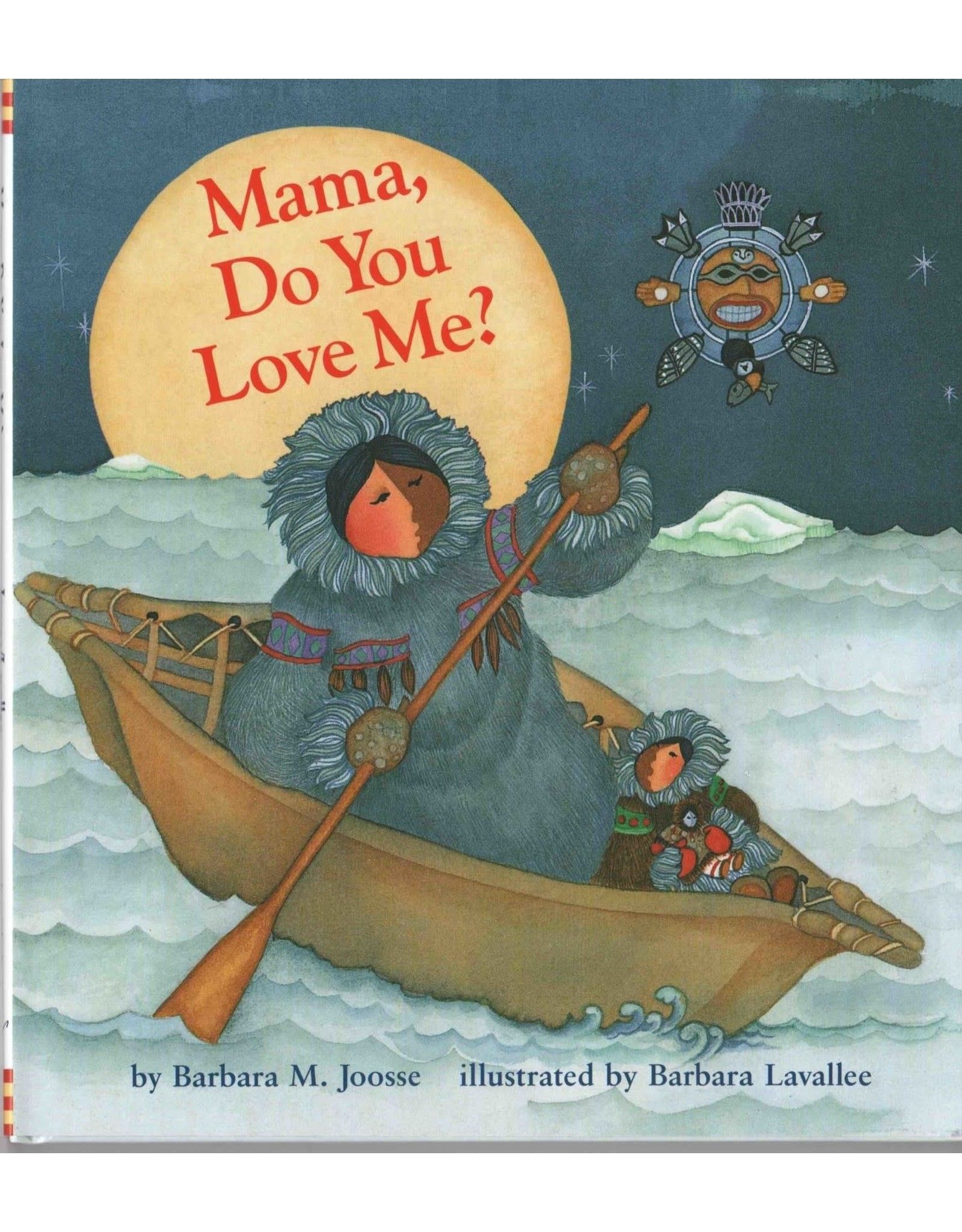 "Barbara Lavallee Barbara Lavallee ""Mama, Do You Love Me?"" (hard cover)"