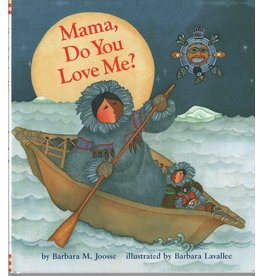 Barbara Lavallee Mama, Do You Love Me? (hard cover book)