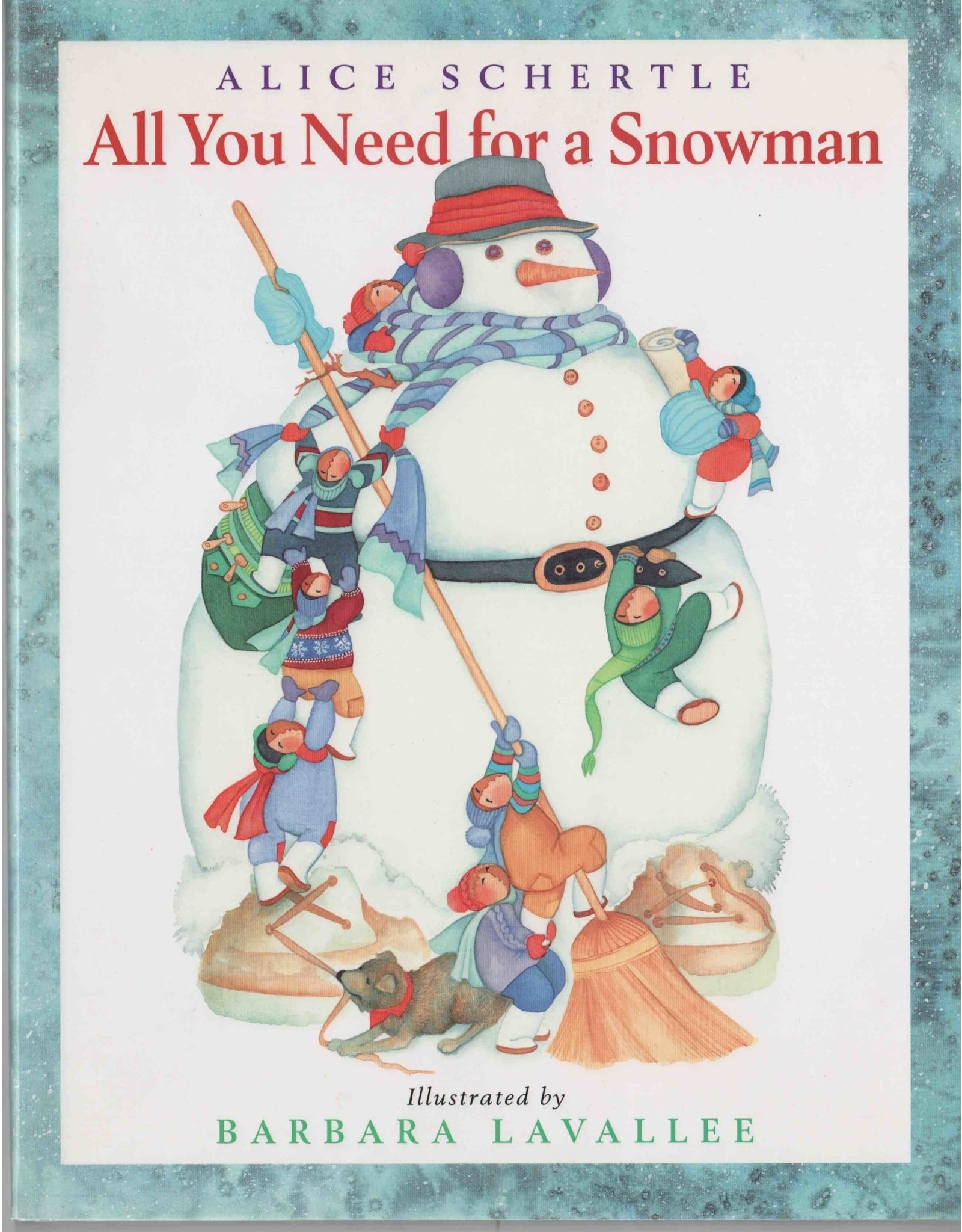 "Barbara Lavallee Barbara Lavallee  ""All You Need For a Snowman"" book (soft cover)"