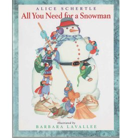Barbara Lavallee All You Need For a Snowman (book)