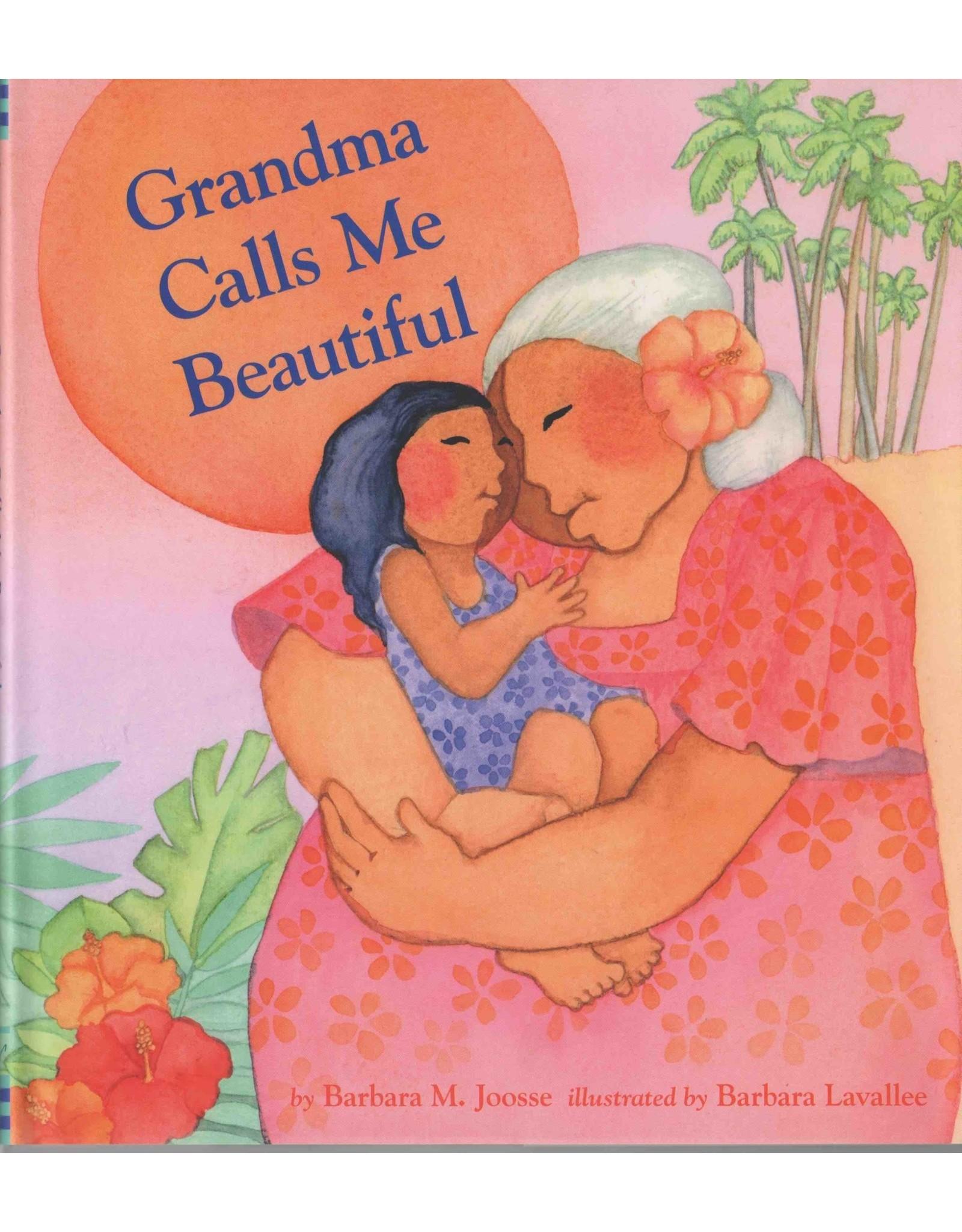 """Barbara Lavallee Barbara Lavallee """"Grandma Calls Me Beautiful"""" (hard cover)"""
