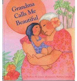 Barbara Lavallee Grandma Calls Me Beautiful (book)