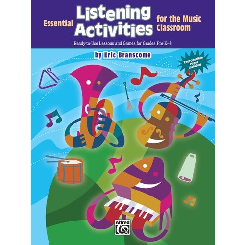 Alfred Music Essential Listening Activities for the Music Classroom