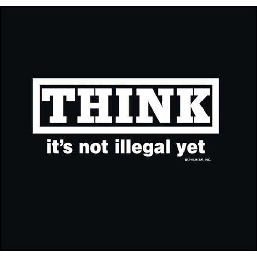 Maverick Tees Think It's Not Illegal Yet Men's T-Shirt