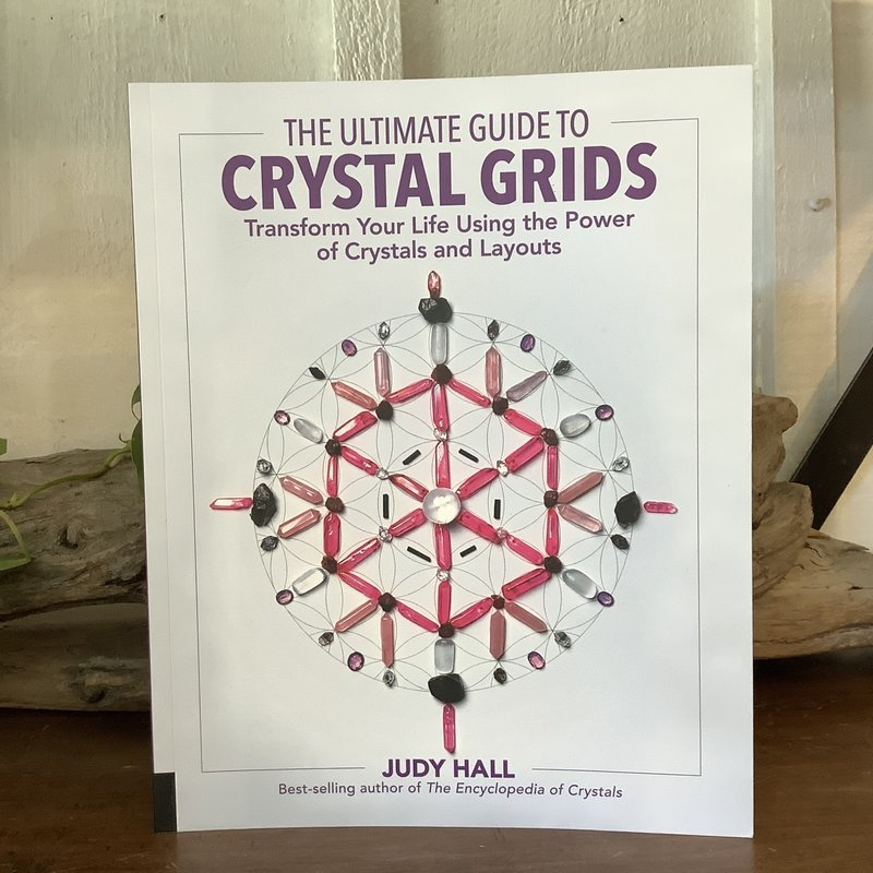 The Ultimate Guide to Crystal Grids Book