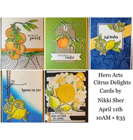 Nikki Sher 04/11 Hero Arts Citrus Delight cards with Nikki
