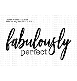 Picket Fence Fabulously Perfect Stamp
