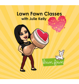 Julie Kelly 7/19 Lawn Fawn with Julie