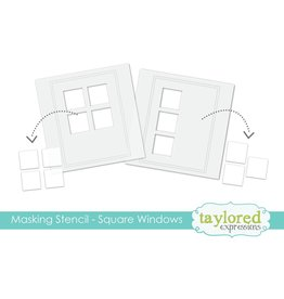 Taylored expressions Masking Stencil: Square Windows