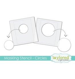 Taylored expressions Masking Stencil: Circles