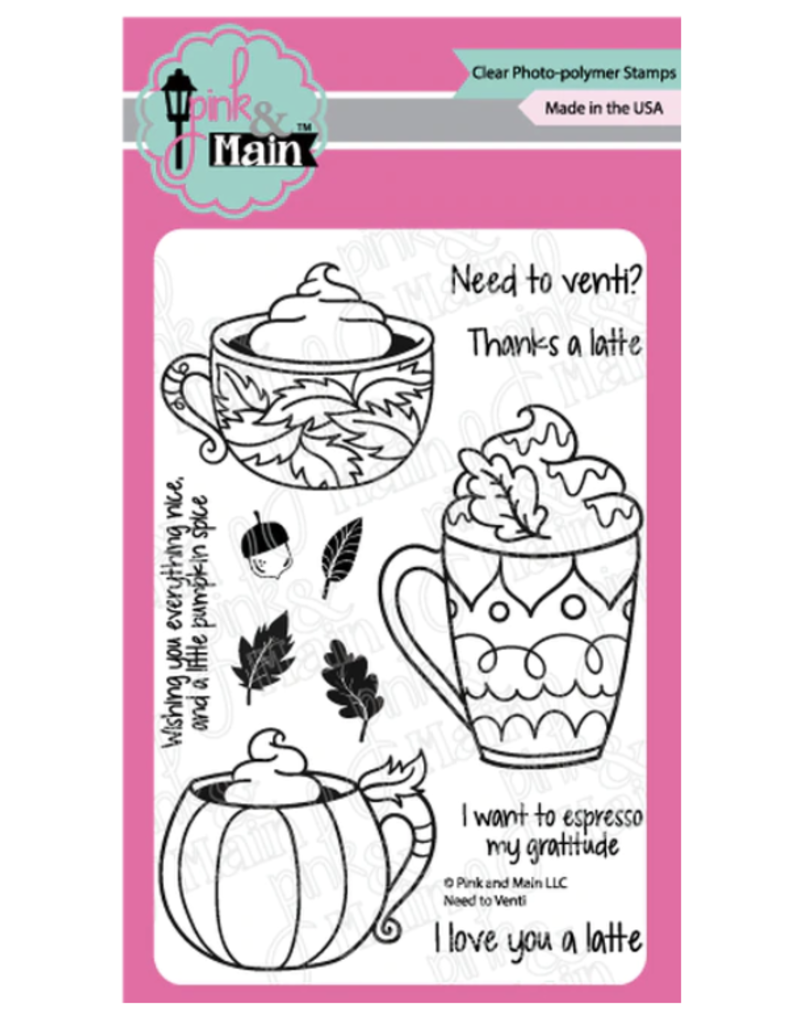 pink & main Need to Venti Stamp