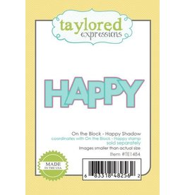 Taylored expressions On the Block - Happy Shadow