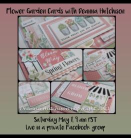 Deanna Hutchison 05/01 Flower Garden Cards with Deanna