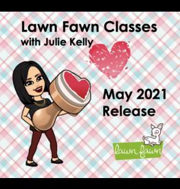 Julie Kelly 05/23/21 Lawn fawn w/Julie