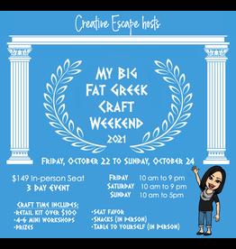 Creative Escape 10/22/21 My Big Fat Greek Craft Weekend
