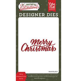 Echo Park Salutations Christmas: Merry Christmas To You Die Set