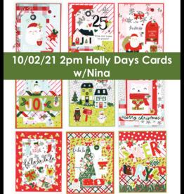 nina boettcher 10/02/21 Holly Days Cards w/ Nina