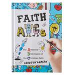 Christian Art Gifts FAITH ABC's: The Awesome Bible Basics of the Christian Faith