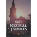 Bethany House Why Revival Tarries