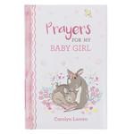 Christian Art Gifts Prayers for My Baby Girl Prayer Book