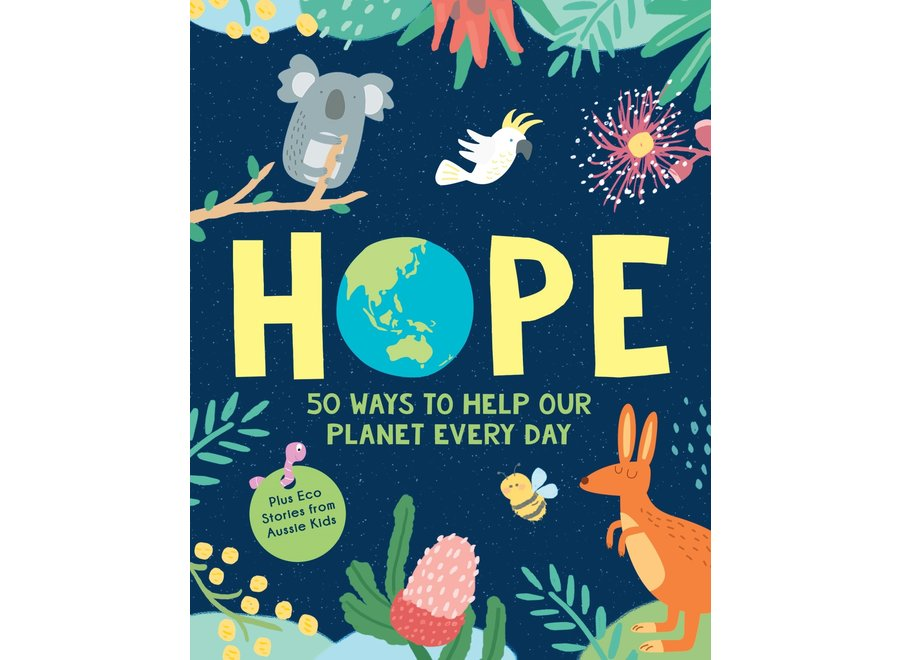 Hope : 50 Ways To Help Our Planet Everyday