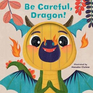 Be Careful Dragon