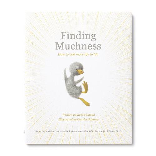 Finding Muchness