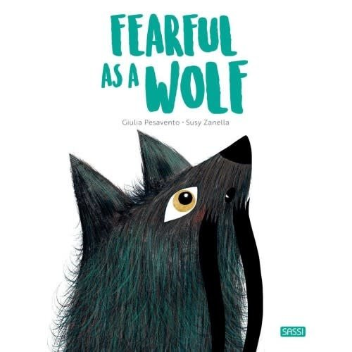 Sassi Books - Story and Picture Book - Fearful as a Wolf