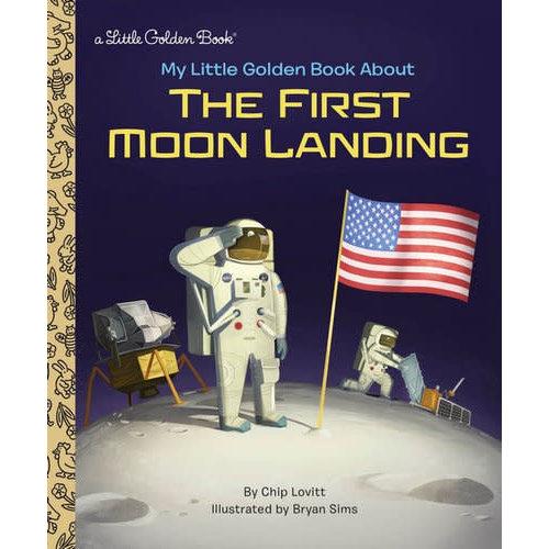 My Little Golden Book About the Moon Landing