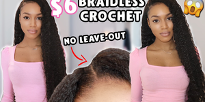 $6 braidless crochet in 45 minutes NO LEAVE OUT!! Brazilian curly bundles where??